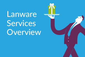 Lanware Services Overview
